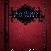 Guest Post: Miss Mabel's School For Girls' Katie Cross + GIVEAWAY!!!