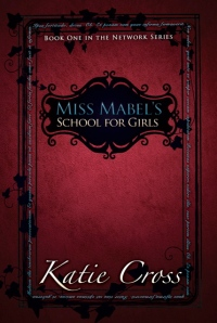 Book Review: Miss Mabel's School For Girls by Katie Cross